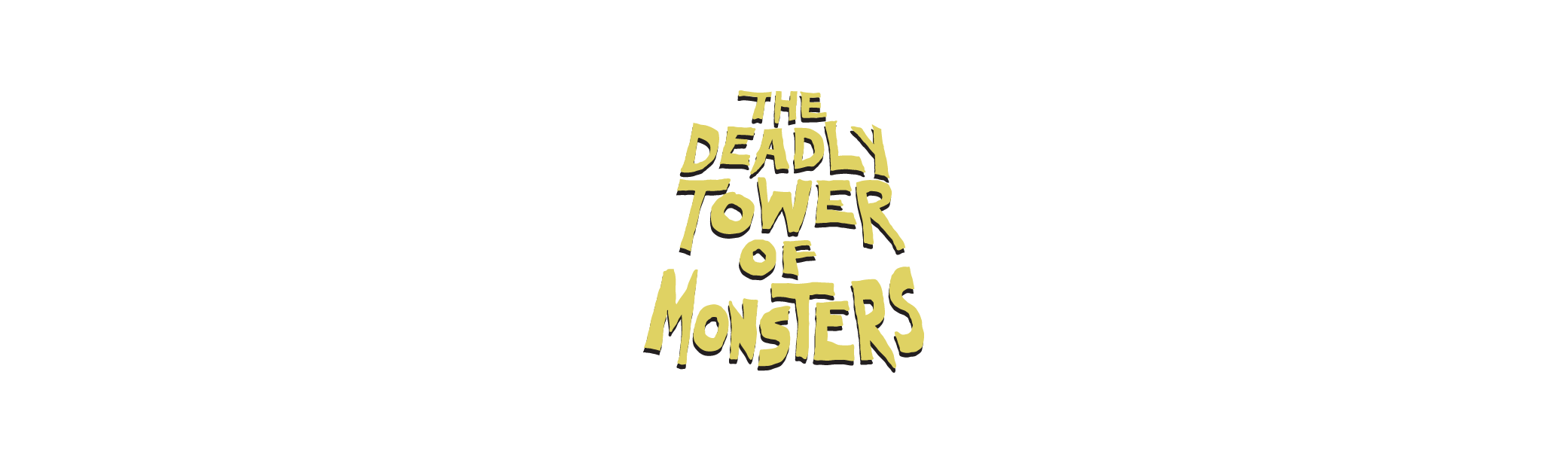 The Deadly Tower of Monsters